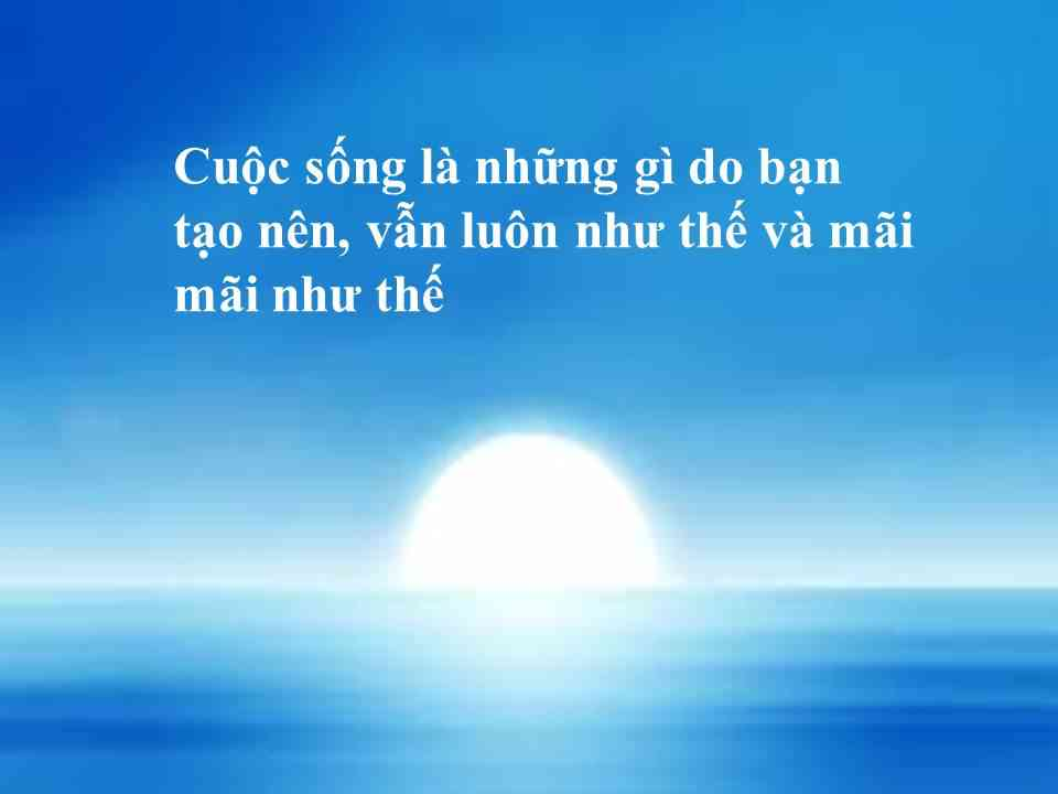 cuoc song do ban tao nen